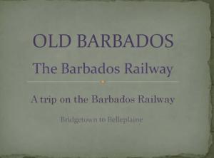 Old Barbados Railway